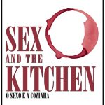 Sex and the Kitchen – o Sexo e a Cozinha – Parte 2