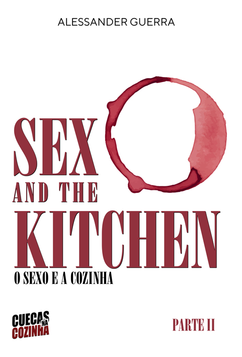 Sex and the Kitchen o Sexo e a Cozinha comprar - Romances adultos hot